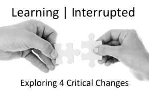 learning interrupted challenges